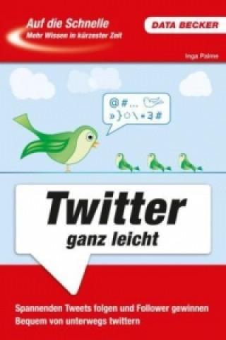 Twitter ganz leicht