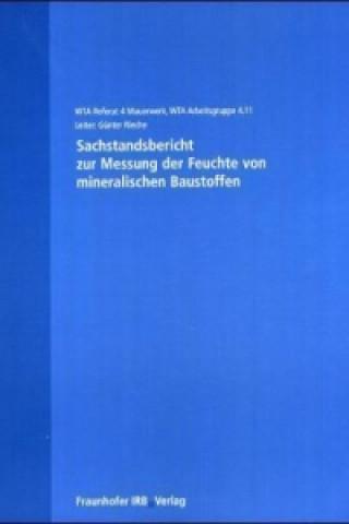 Sachstandsbericht zur Messung der Feuchte von mineralischen Baustoffen