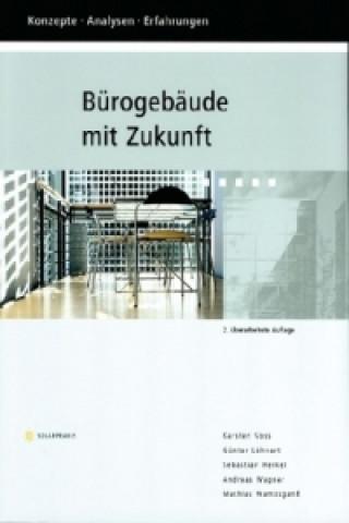 Bürogebäude mit Zukunft