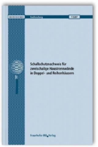 Schallschutznachweis für zweischalige Haustrennwände in Doppel- und Reihenhäusern. Abschlussbericht