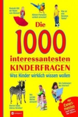 Die 1000 interessantesten Kinderfragen