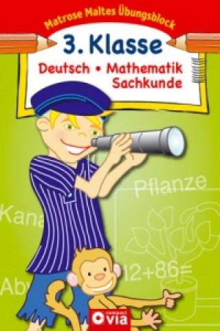 Deutsch / Mathematik / Sachkunde, 3. Klasse
