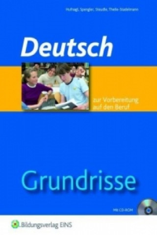 Grundrisse Deutsch zur Vorbereitung auf den Beruf