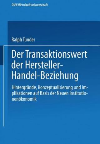 Der Transaktionswert Der Hersteller-Handel-Beziehung