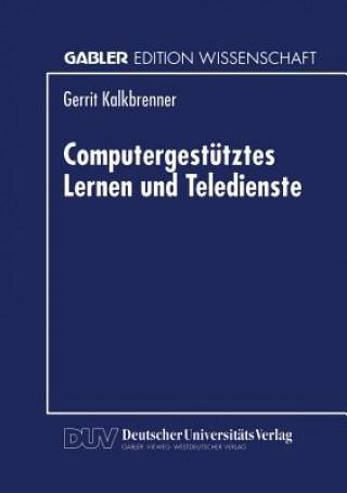 Computergestutztes Lernen Und Teledienste