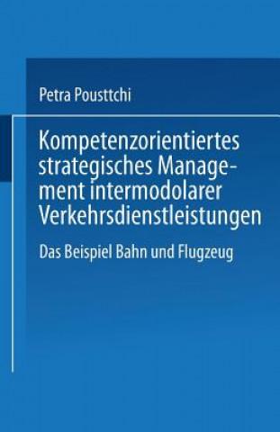 Kompetenzorientiertes Strategisches Management Intermodaler Verkehrsdienstleistungen