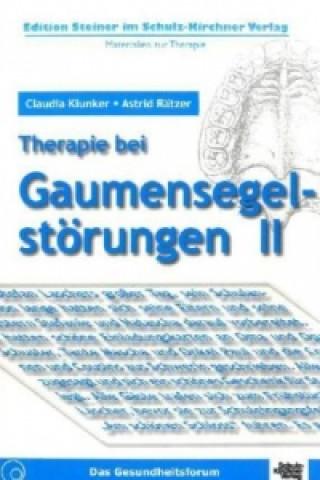 Therapie bei Gaumensegelstörungen. Bd.2