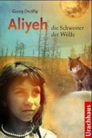 Aliyeh, die Schwester der Wölfe