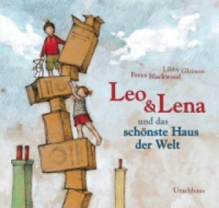 Leo & Lena und das schönste Haus der Welt