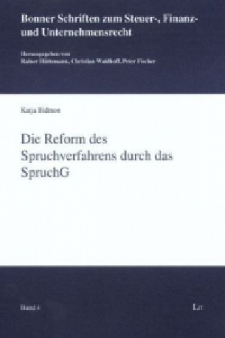 Die Reform des Spruchverfahrens durch das SpruchG