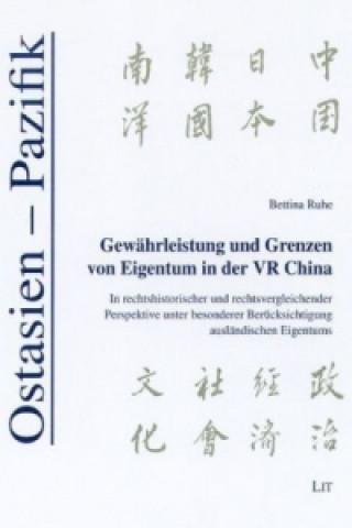 Gewährleistung und Grenzen von Eigentum in der VR China