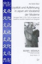 Loyalität und Auflehnung in Japan am Vorabend der Moderne