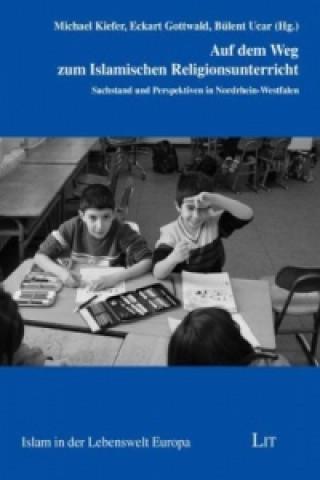 Auf dem Weg zum Islamischen Religionsunterricht