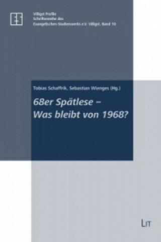68er Spätlese - Was bleibt von 1968?