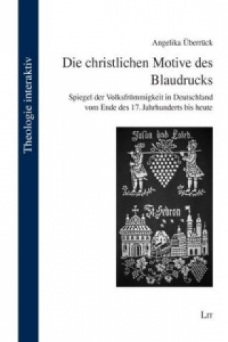 Die christlichen Motive des Blaudrucks