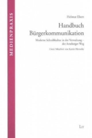 Handbuch Bürgerkommunikation. 2. vollständig überarbeitete Auflage