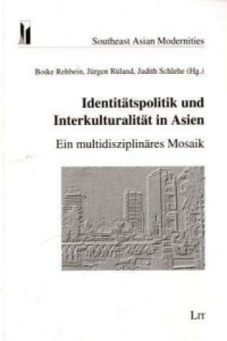 Identitätspolitik und Interkulturalität in Asien