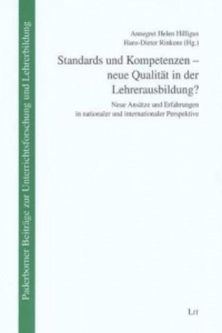 Standards und Kompetenzen - neue Qualität in der Lehrerausbildung?