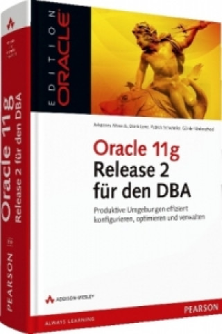 Oracle 11g Release 2 für den DBA