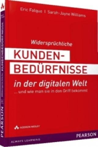 Widersprüchliche Kundenbedürfnisse in der digitalen Welt