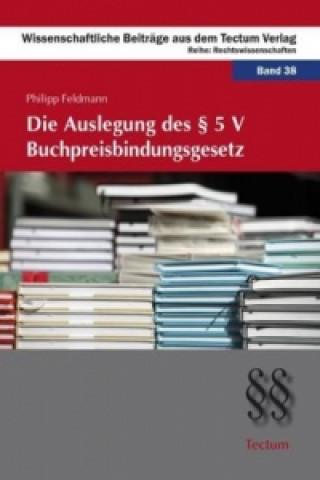 Die Auslegung des § 5 V Buchpreisbindungsgesetz