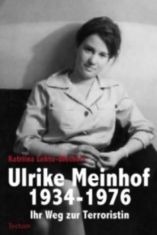 Ulrike Meinhof 1934-1976