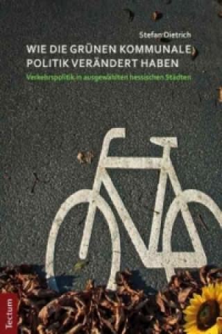 Wie die Grünen kommunale Politik verändert haben