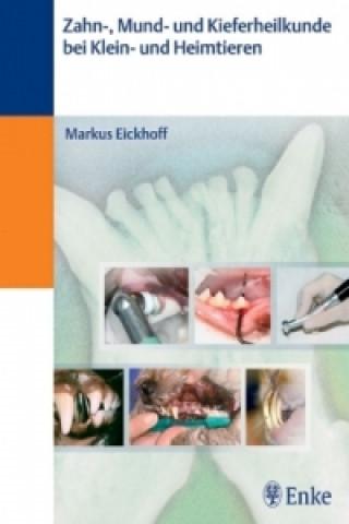 Zahn-, Mund- und Kieferheilkunde bei Klein- und Heimtieren