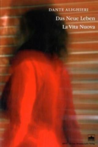 Das Neue Leben. La Vita Nuova