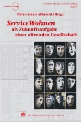 ServiceWohnen als Zukunftsaufgabe einer alternden Gesellschaft
