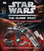 Star Wars, The Clone Wars, Raumschiffe und Fahrzeuge