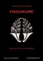 Hagakure, The Way of the Samurai