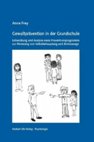 Gewaltprävention in der Grundschule