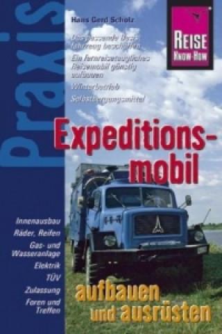 Reise Know-How Praxis, Expeditionsmobil aufbauen und ausrüsten