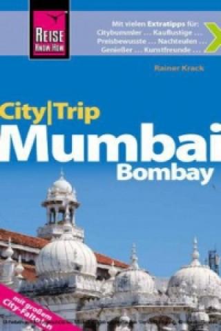 Reise Know-How CityTrip Mumbai / Bombay