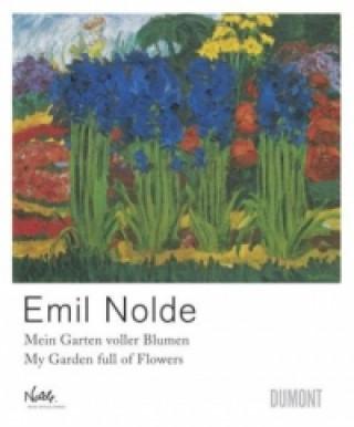 Emil Nolde, Mein Garten voller Blumen. My Garden full of Flowers