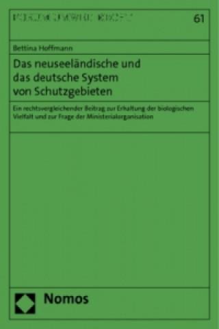 Das neuseeländische und das deutsche System von Schutzgebieten