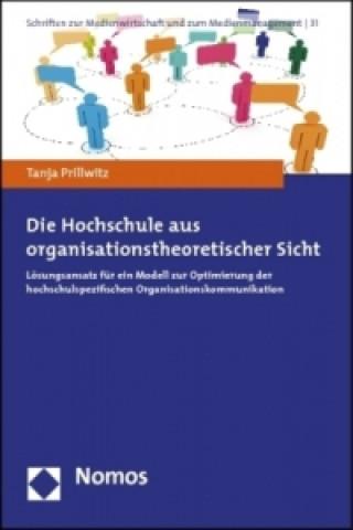 Die Hochschule aus organisationstheoretischer Sicht