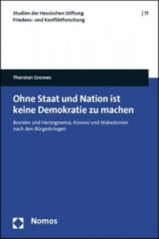 Ohne Staat und Nation ist keine Demokratie zu machen