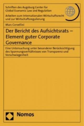 Der Bericht des Aufsichtsrats - Element guter Corporate Governance