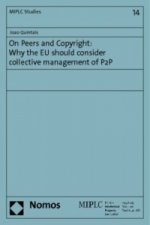 On Peers and Copyright: Why the EU should consider collective management of P2P
