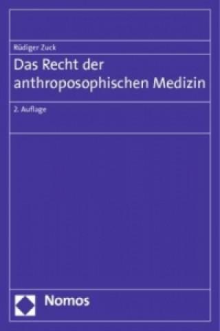 Das Recht der anthroposophischen Medizin