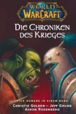 World of Warcraft, Die Chroniken des Krieges. Sammelbd.1
