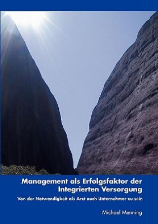 Management als Erfolgsfaktor der Integrierten Versorgung