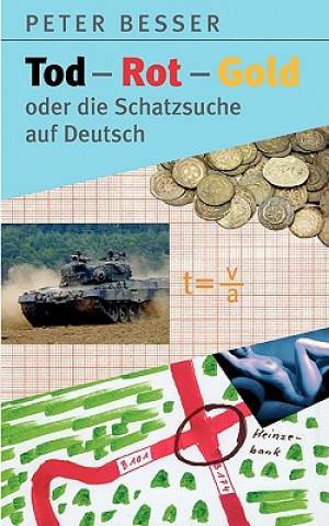 Tod-Rot-Gold oder die Schatzsuche auf Deutsch