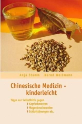 Chinesische Medizin - Kinderleicht