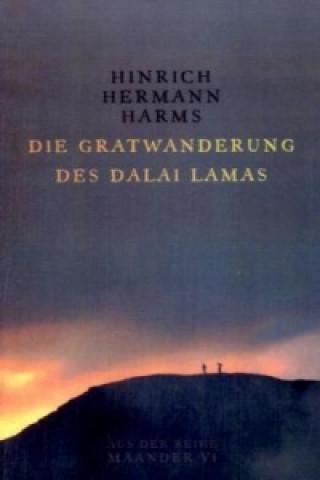 Die Gratwanderung des Dalai Lamas