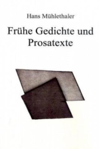 Frühe Gedichte und Prosatexte