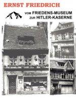 Vom Friedens-Museum zur Hitler-Kaserne
