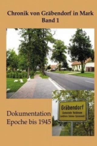 Chronik von Gräbendorf. Bd.1